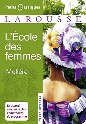 L'Ecole des femmes (Petits Classiques) por Molière