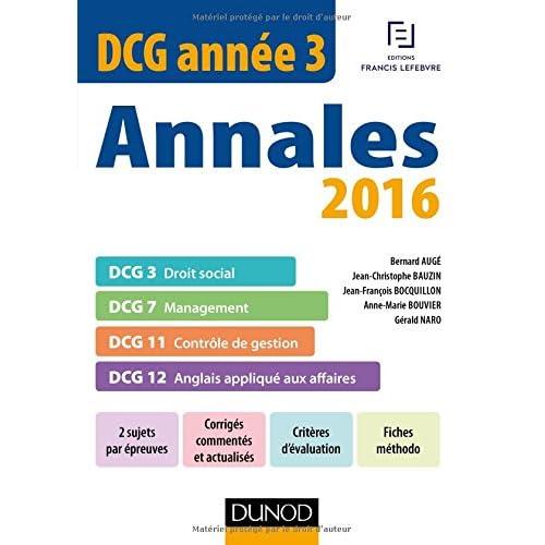 DCG Année 3 - Annales 2016 - DCG 3 - DCG 7 - DCG 11 - DCG 12