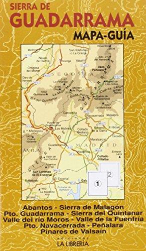 Sierra de Guadarrama. Mapa-guía: Mapa topográfico. Ámbito del Parque Nacional. Bosques y árboles singulares. Los mejores miradores. Senderos con nombre. Las rutas clásicas. Historia. por Aa.Vv.