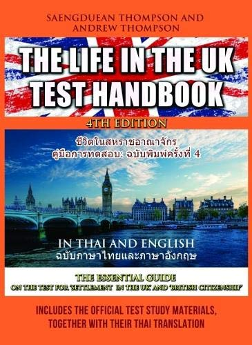 The Life in the UK Test Handbook: in Thai and English 2019