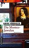 Die Montez-Juwelen: Kriminalroman (Kriminalromane im GMEINER-Verlag)