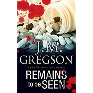 Remains to be Seen (A Percy Peach Mystery)