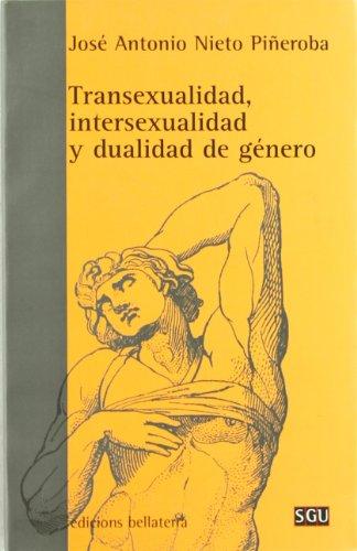 Transexualidad, intersexualidad y dualidad de género (General Universitaria) por Nieto Piñeroba