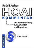 HOAI-Kommentar: zur Honorarordnung für Architekten und Ingenieure - Rudolf Jochem