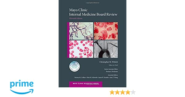 Mayo Clinic Internal Medicine Board Review (Mayo Clinic Scientific