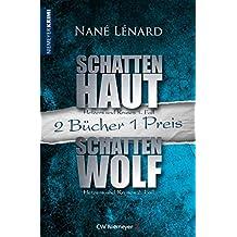 SchattenHaut & SchattenWolf: Zwei Krimis in einem Band