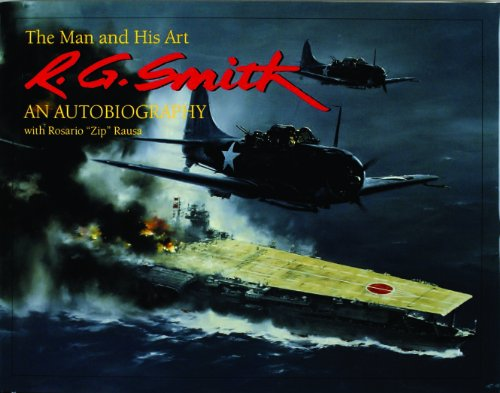 R.G. Smith: The Man and His Art: An Autobiography (Schiffer Military History) (Smith G E)