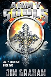 Army of Souls (Scat's Universe Book 2)