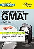 Crash Course for the GMAT (Graduate School Test Preparation)