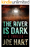 The River Is Dark (A Liam Dempsey Thriller Book 1) (English Edition)