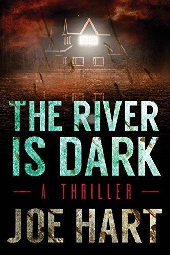 The River Is Dark by Joe Hart