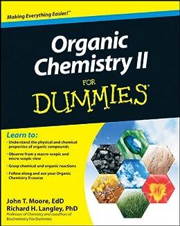 Organic Chemistry II For Dummies von [Moore, John T., Langley, Richard H.]