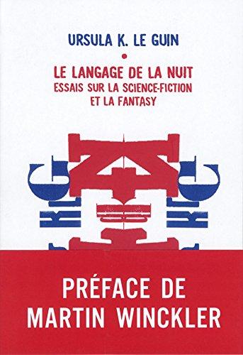 Le langage de la nuit - Essais sur la science-fiction et la fantasy