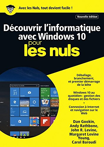 Dcouvrir l'informatique avec Windows 10 pour les Nuls mgapoche, 2e dition