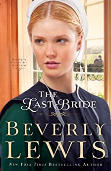 The Last Bride (Home to Hickory Hollow Book #5) par [Lewis, Beverly]