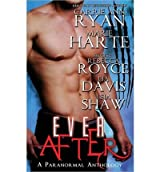 Ryan, Carrie Ann [ Ever After ] [ EVER AFTER ] Sep - 2013 { Paperback }