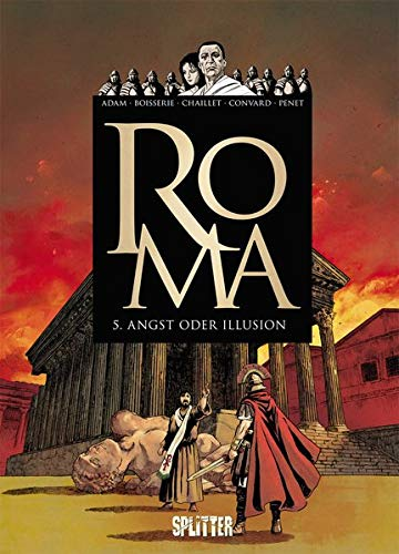 Roma. Band 5: Angst oder Illusion