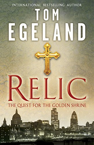 relic-the-quest-for-the-golden-shrine-by-tom-egeland-2012-01-01