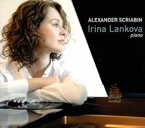 Scriabin Piano works Irina Lankova