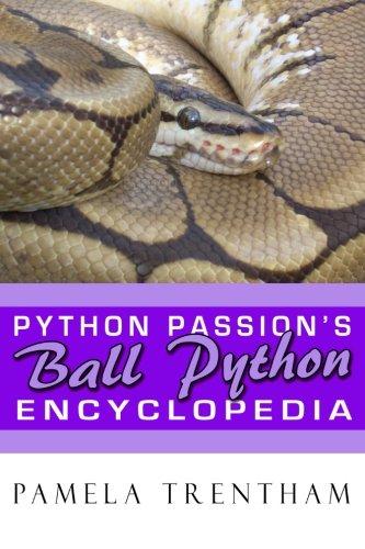 Python Passion's Ball Python Encyclopedia -