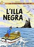 L'illa Negra (LES AVENTURES DE TINTIN CATALA)