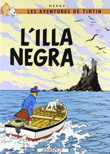 L'illa Negra (LES AVENTURES DE TINTIN CATALA) por HERGE-TINTIN CATALAN