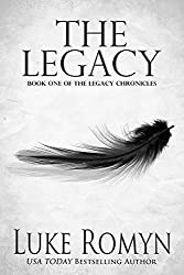 The Legacy (The Legacy Chronicles Book 1) (English Edition)