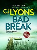 Bad Break: A gripping crime thriller full of suspense (Lucy Guardino 6)