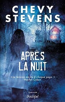 Après la nuit (Suspense) par [Stevens, Chevy]