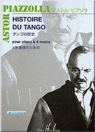 Astor Piazzolla - Histoire du tango - Klaviernoten [Musiknoten] (Piazzolla-noten-klavier)