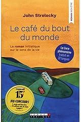 Le café du bout du monde : Le roman initiatique sur le sens de la vie (Développement personnel) Taschenbuch