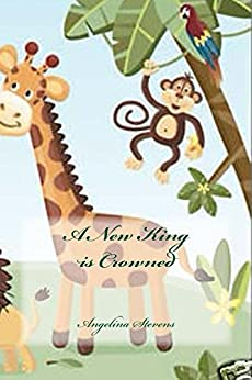 A New King is Crowned eBook: Angelina Stevens, Microsoft Clipart ...
