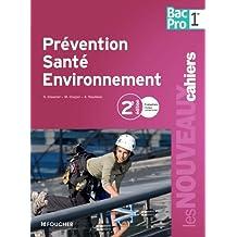 Prévention santé environnement 1re Bac Pro