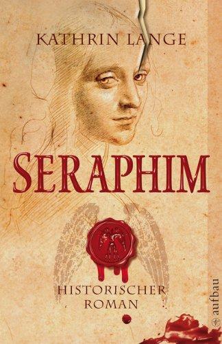 Buchseite und Rezensionen zu 'Seraphim: Historischer Roman (Engelmörder-Trilogie 1)' von Kathrin Lange