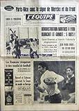 Telecharger Livres EQUIPE L No 7431 du 09 03 1970 PARIS NICE SOUS LE SIGNE DE MERCKX ET DU FROID GRUIA LE PUNCHEUR LES ROUMAINS RECUPERENT LE TITRE MONDIAL DE HANDBALL DEMONSTRATION NANTAISE A LYON BLANCHET ET GONDET 5 BUTS SAINT ETIENNE A FRANCHI L OBSTACLE ANGOUMOISIN JEAN MARIE BONAL UN ECLAIR DANS LA GRISAILLE RUSSEL ET SCHRANZ JOUERONT LA COUPE DU MONDE EN NORVEGE BASKET ANTIBES SE PLACE POUR LE TITRE (PDF,EPUB,MOBI) gratuits en Francaise