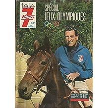 Télé 7 jours n° 442 - Spécial jeux olympiques Mexico 1968