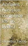 Annales (Version complète les 16 livres) - Format Kindle - 2,99 €