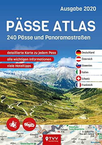 PÄSSE ATLAS 2020: 240 Pässe und Panoramastraßen