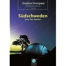 Outdoor Kompass Südschweden 2015. Die schönsten Kanu-, Rad- und Wandertouren