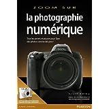 La photographie numérique, volume 1