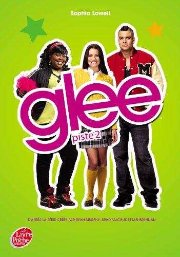 Glee - Tome 2 - Piste 2
