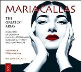 Maria Callas sings her Greatest Arias: