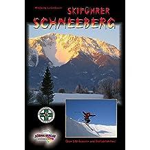 Skiführer Schneeberg: Über 200 Genuss- und Steilabfahrten!