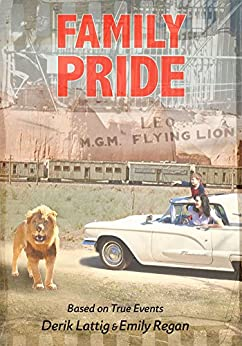 Family Pride (English Edition) di [Lattig, Derik, Regan, Emily]