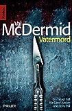 Vatermord: Thriller (Ein Fall für Carol Jordan und Tony Hill) (German Edition)