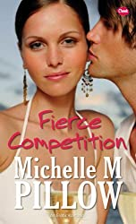 Fierce Competition (Cheek) by Michelle M. Pillow (2007-06-01)