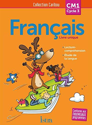 Caribou Français CM1 - Livre élève - Ed. 2016 par Pascal Dupont