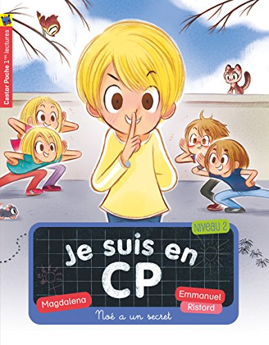 Je suis en CP, Tome 20 : No a un secret