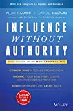 Influence Without Authority [Hardcover] Allan R. Cohen