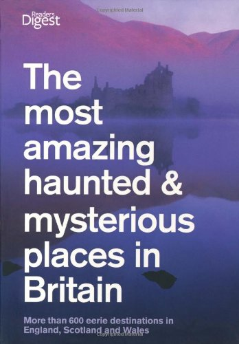 the-most-amazing-haunted-and-mysterious-places-in-britain-more-than-1000-british-ghosts-eerie-haunts